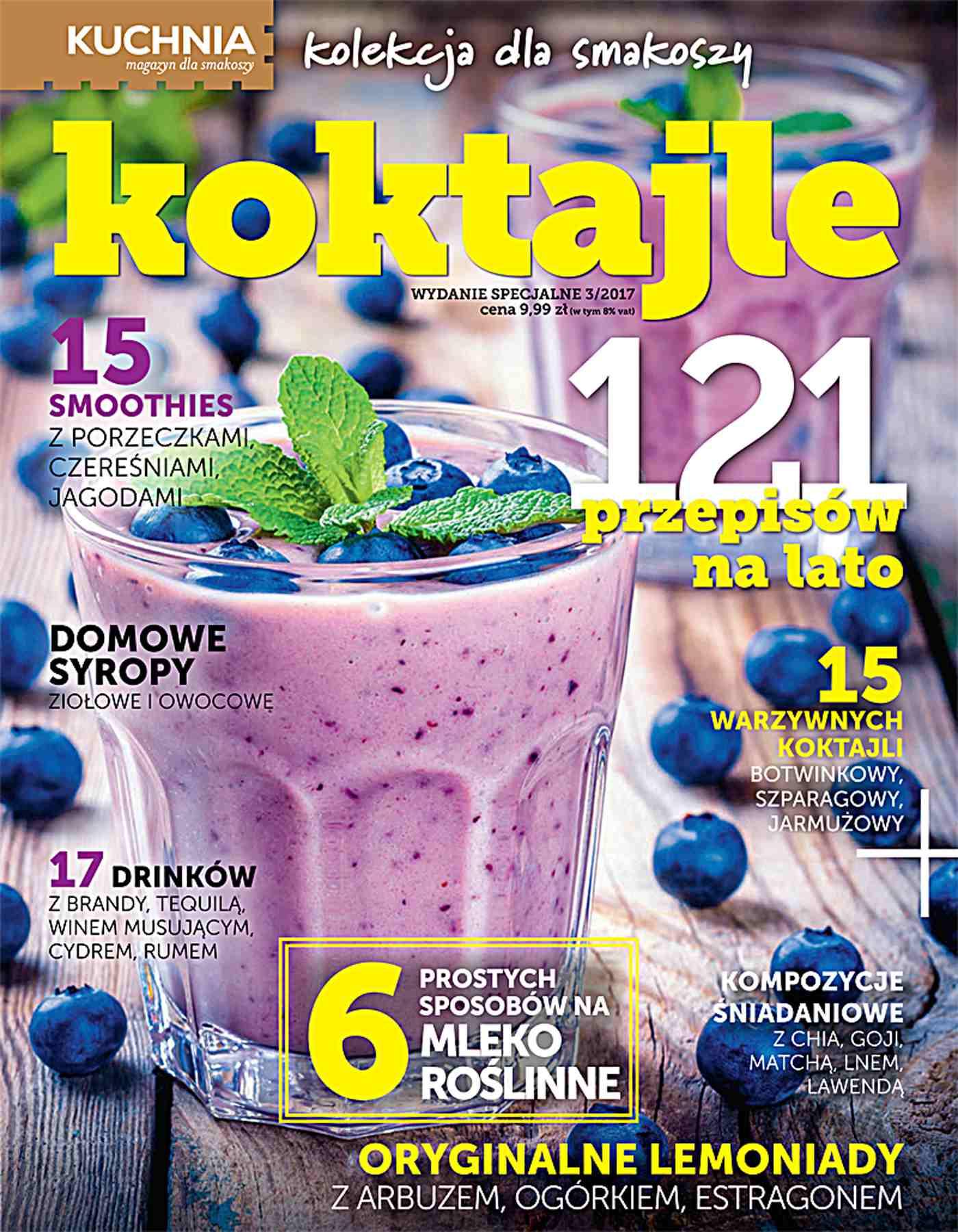 Kuchnia. Kolekcja dla smakoszy 3/2017 Koktajle - Ebook (Książka PDF) do pobrania w formacie PDF