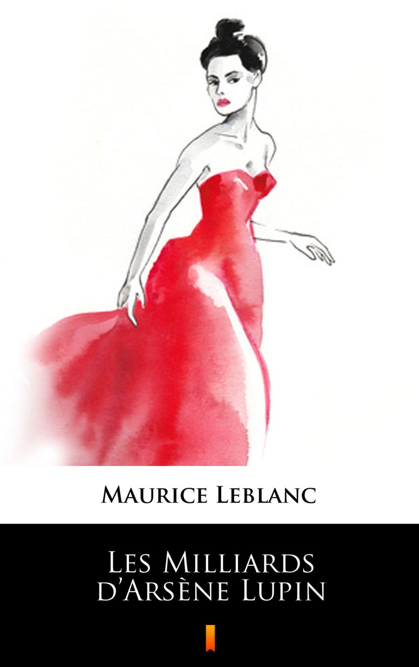 Les Milliards d Arsene Lupin - Ebook (Książka na Kindle) do pobrania w formacie MOBI