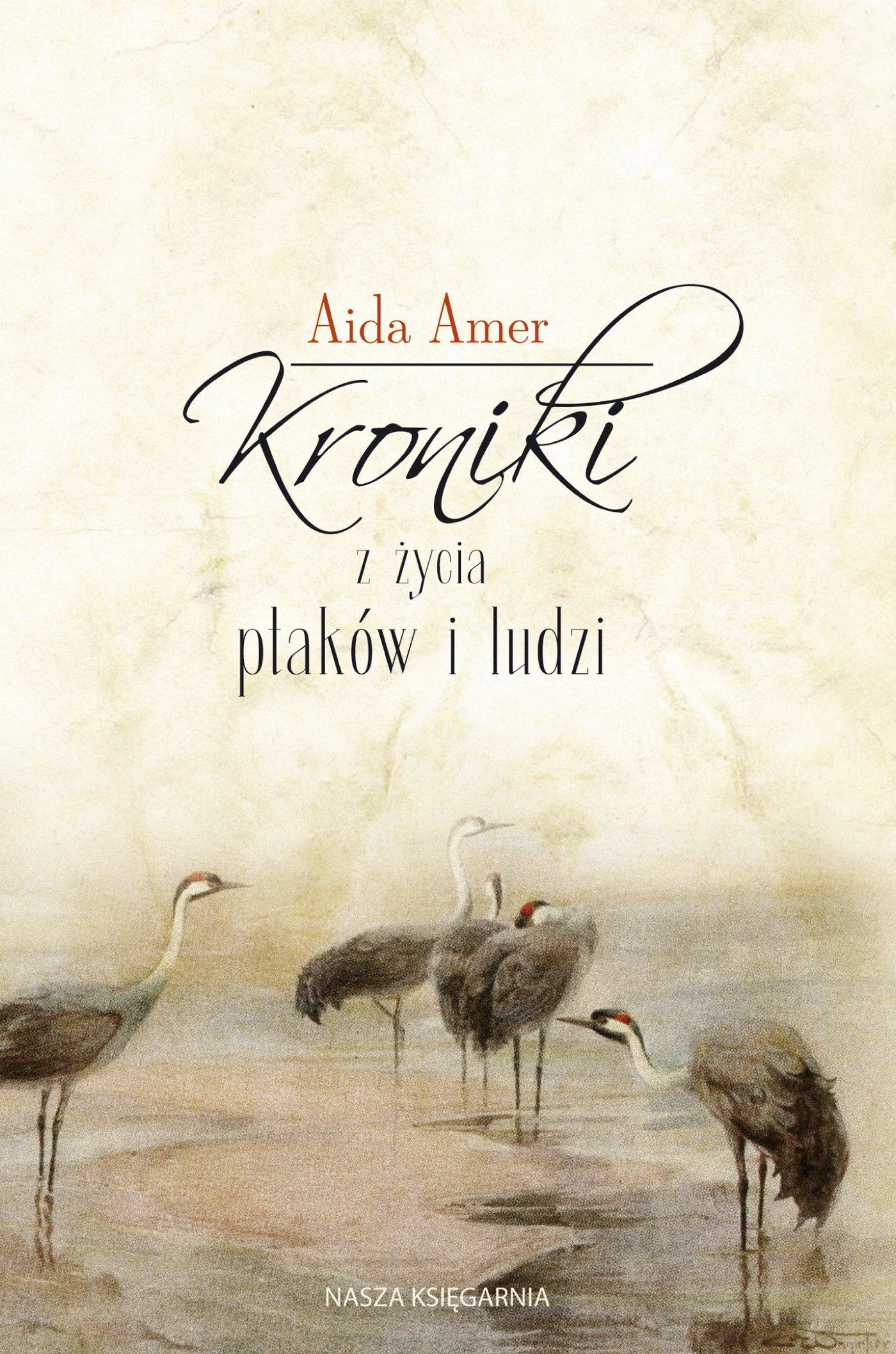Kroniki z życia ptaków i ludzi - Ebook (Książka na Kindle) do pobrania w formacie MOBI