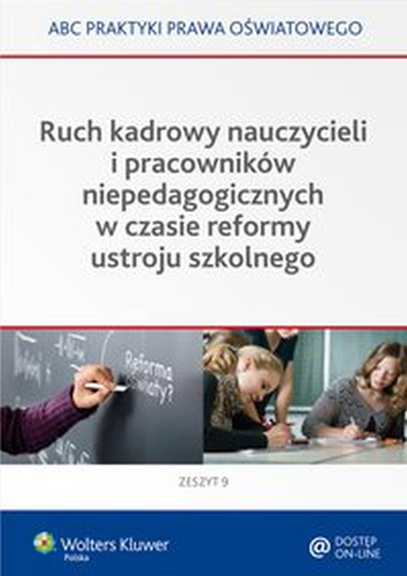 Ruch kadrowy nauczycieli i pracowników niepedagogicznych w czasie reformy ustroju szkolnego - Ebook (Książka EPUB) do pobrania w formacie EPUB