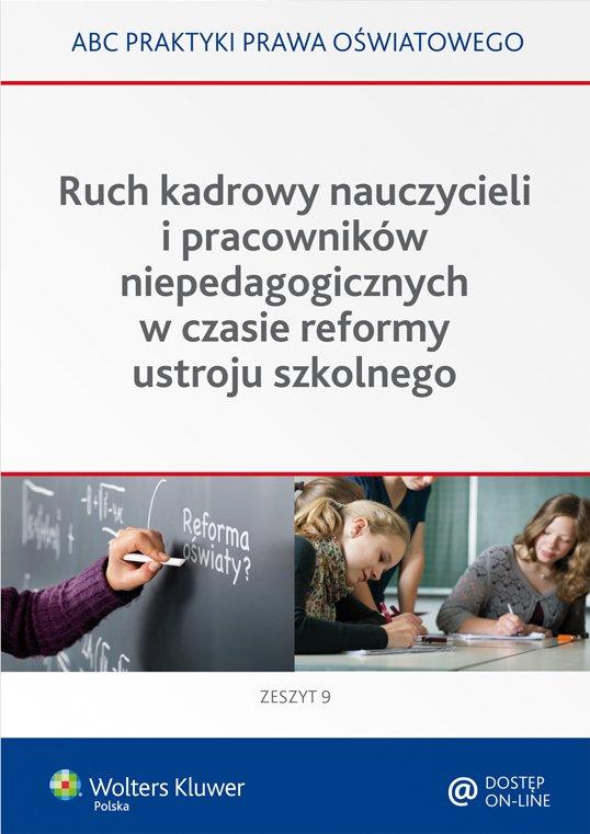 Ruch kadrowy nauczycieli i pracowników niepedagogicznych w czasie reformy ustroju szkolnego - Ebook (Książka PDF) do pobrania w formacie PDF