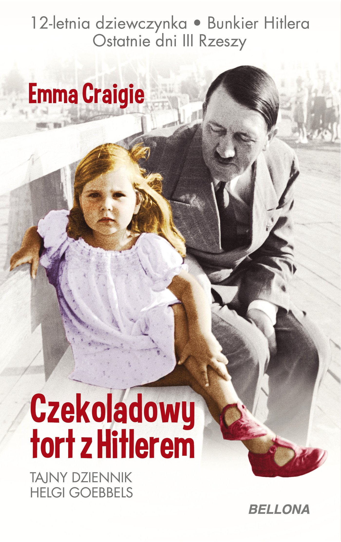 Czekoladowy tort z Hitlerem - Ebook (Książka na Kindle) do pobrania w formacie MOBI