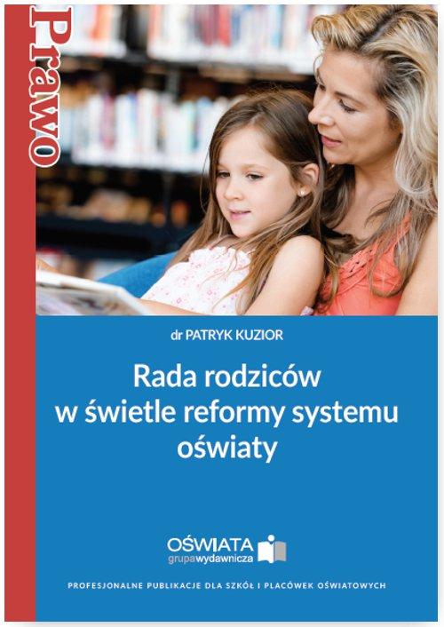 Rada rodziców w świetle reformy systemu oświaty - Ebook (Książka na Kindle) do pobrania w formacie MOBI