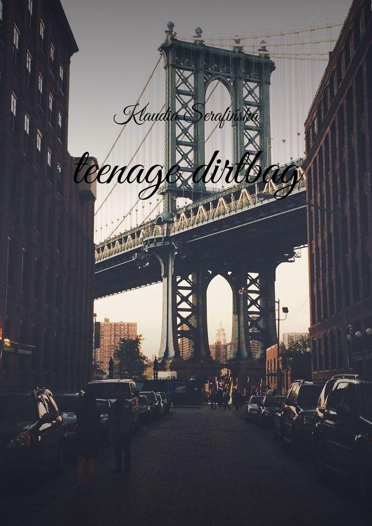 teenage dirtbag - Ebook (Książka EPUB) do pobrania w formacie EPUB