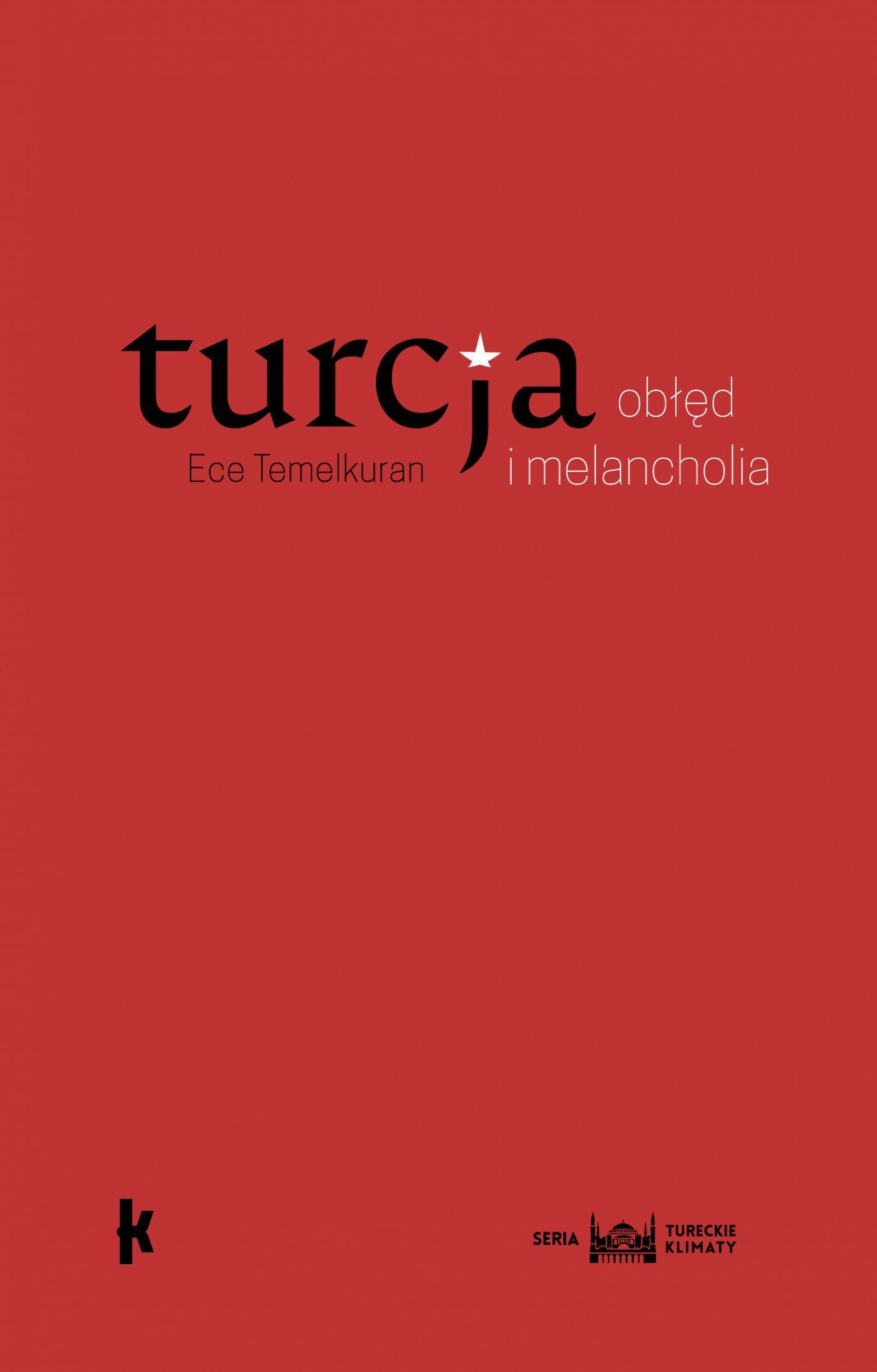Turcja: obłęd i melancholia - Ebook (Książka EPUB) do pobrania w formacie EPUB