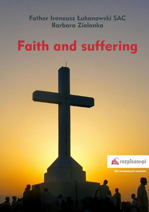 Faith and suffering - Ebook (Książka na Kindle) do pobrania w formacie MOBI
