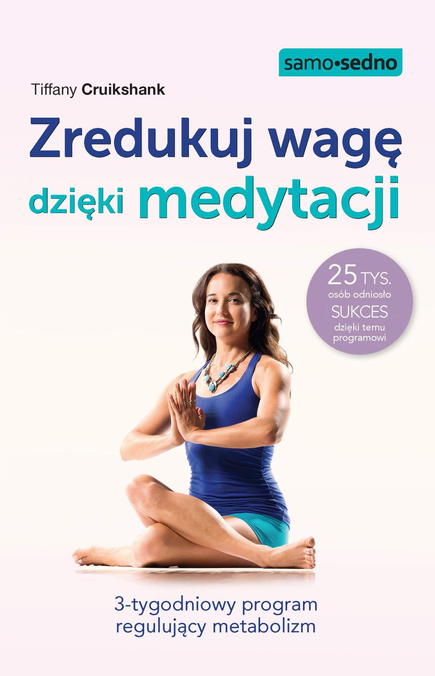 Zredukuj wagę dzięki medytacji - Ebook (Książka EPUB) do pobrania w formacie EPUB