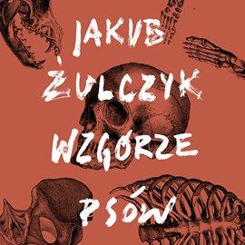 Wzgórze Psów - Audiobook (Książka audio MP3) do pobrania w całości w archiwum ZIP