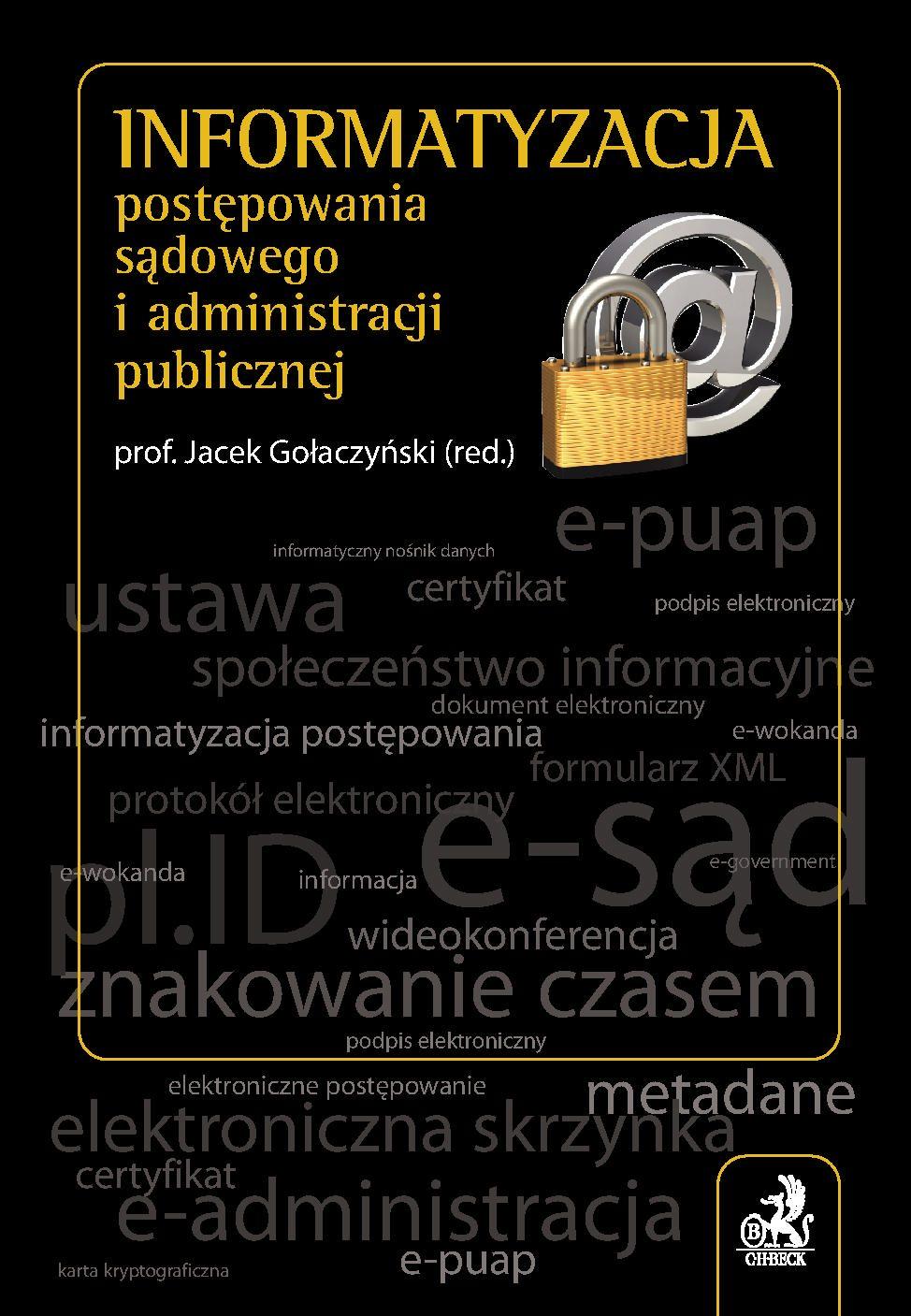 Informatyzacja postępowania sądowego i administracji publicznej - Ebook (Książka PDF) do pobrania w formacie PDF