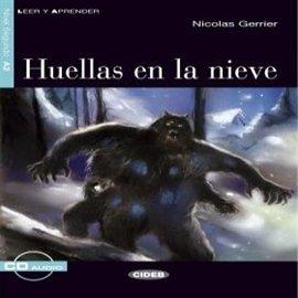 Huellas en la nieve - Audiobook (Książka audio MP3) do pobrania w całości w archiwum ZIP