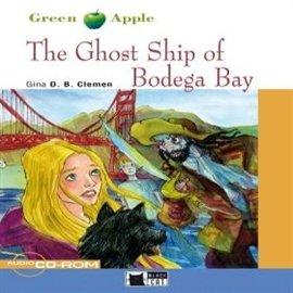 The Ghost Ship of Bodega Bay - Audiobook (Książka audio MP3) do pobrania w całości w archiwum ZIP