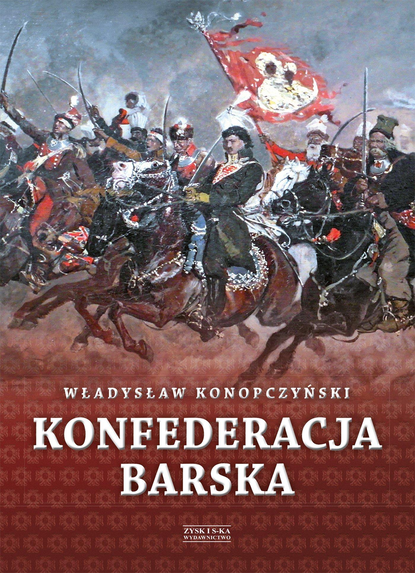 Konfederacja barska. Tom 2 - Ebook (Książka na Kindle) do pobrania w formacie MOBI