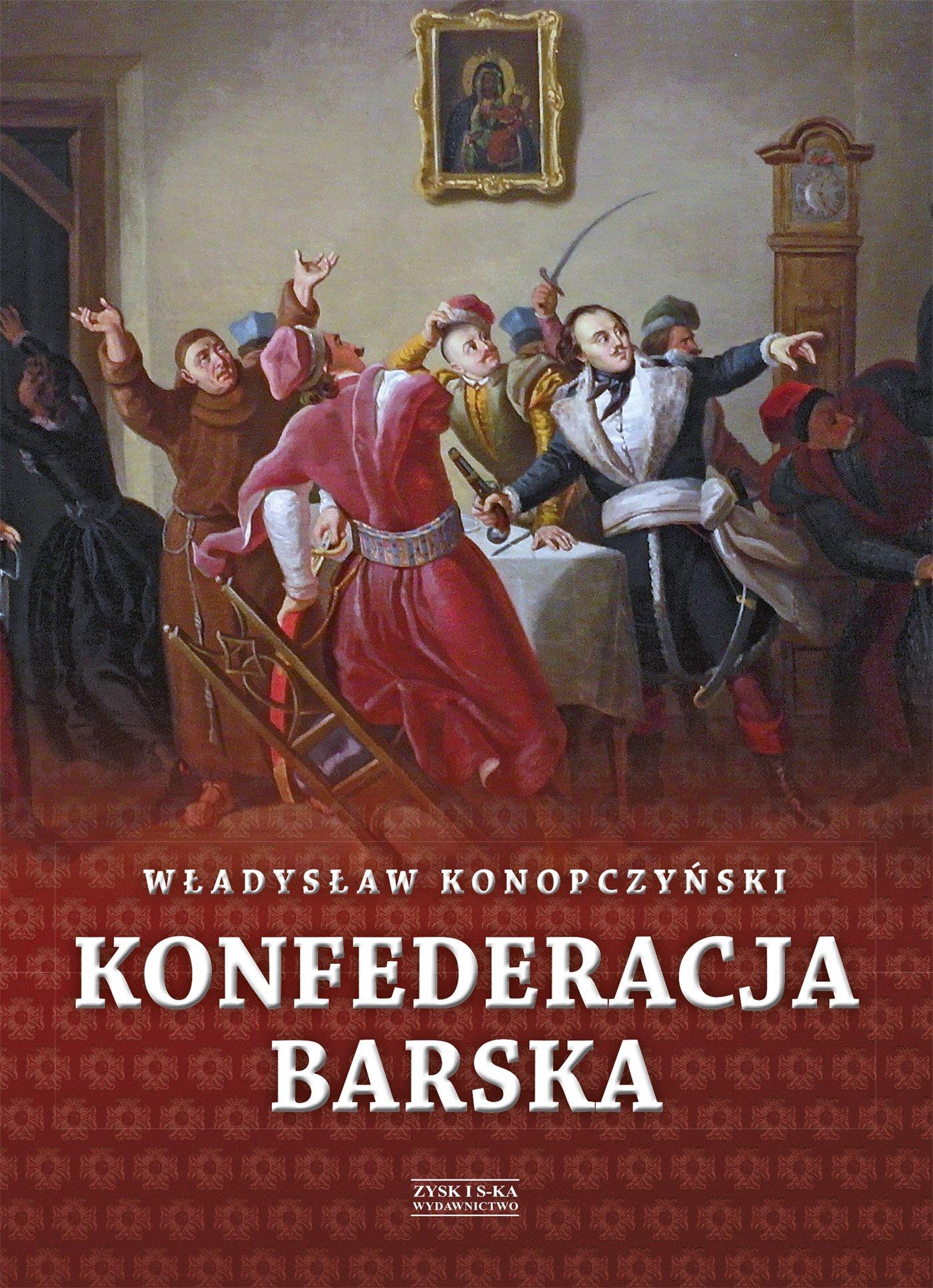 Konfederacja barska. Tom 1 - Ebook (Książka na Kindle) do pobrania w formacie MOBI