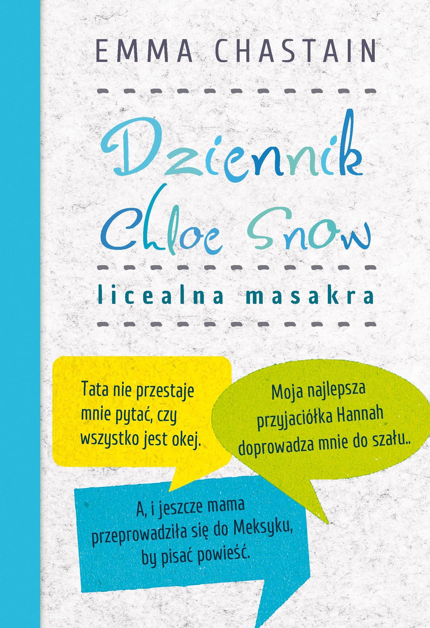 Dziennik Chloe Snow. Licealna masakra - Ebook (Książka na Kindle) do pobrania w formacie MOBI