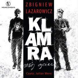 Klamra - mój ojciec - Audiobook (Książka audio MP3) do pobrania w całości w archiwum ZIP