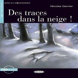 Des traces dans la neige ! - Audiobook (Książka audio MP3) do pobrania w całości w archiwum ZIP