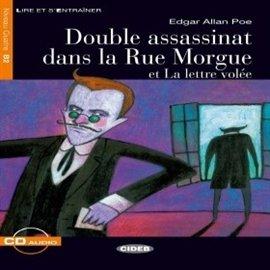 Double assassinat dans la Rue Morgue et La lettre volee - Audiobook (Książka audio MP3) do pobrania w całości w archiwum ZIP