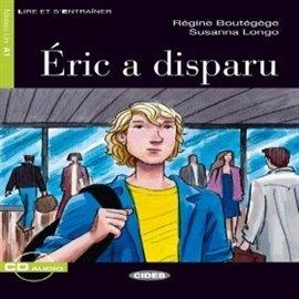 Eric a disparu - Audiobook (Książka audio MP3) do pobrania w całości w archiwum ZIP