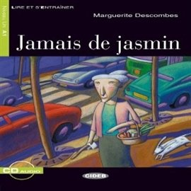 Jamais de jasmin - Audiobook (Książka audio MP3) do pobrania w całości w archiwum ZIP