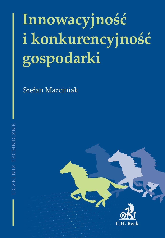 Innowacyjność i konkurencyjność gospodarki - Ebook (Książka PDF) do pobrania w formacie PDF