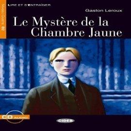Le Mystere de la chambre jaune - Audiobook (Książka audio MP3) do pobrania w całości w archiwum ZIP