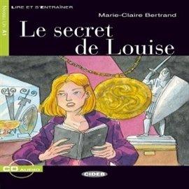 Le Secret de Louise - Audiobook (Książka audio MP3) do pobrania w całości w archiwum ZIP
