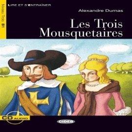 Les Trois Mousquetaires - Audiobook (Książka audio MP3) do pobrania w całości w archiwum ZIP