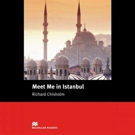 Meet Me in Istanbul - Audiobook (Książka audio MP3) do pobrania w całości w archiwum ZIP