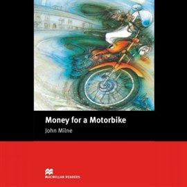 Money for a Motorbike - Audiobook (Książka audio MP3) do pobrania w całości w archiwum ZIP