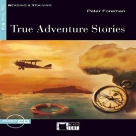 True Adventure Stories - Audiobook (Książka audio MP3) do pobrania w całości w archiwum ZIP