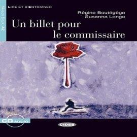 Un billet pour le commissaire - Audiobook (Książka audio MP3) do pobrania w całości w archiwum ZIP