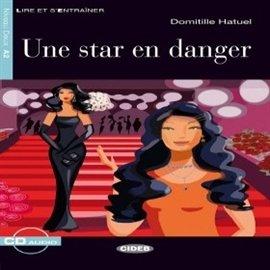 Une Star en danger - Audiobook (Książka audio MP3) do pobrania w całości w archiwum ZIP