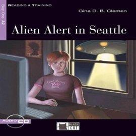 Alien alert in seattle - Audiobook (Książka audio MP3) do pobrania w całości w archiwum ZIP
