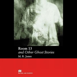Room 13 and Other Ghost Stories - Audiobook (Książka audio MP3) do pobrania w całości w archiwum ZIP