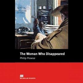 The Woman Who Disappeared - Audiobook (Książka audio MP3) do pobrania w całości w archiwum ZIP