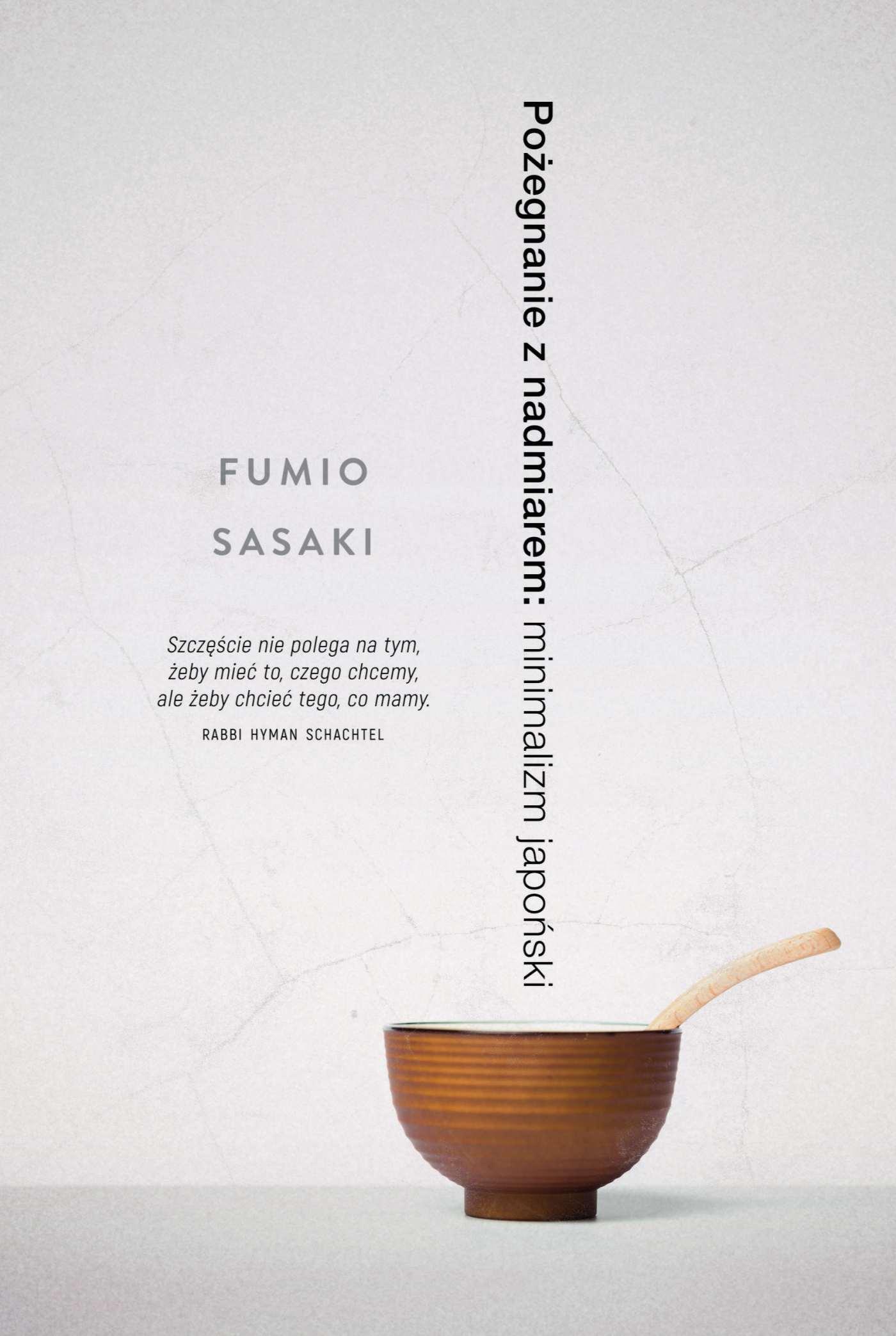 Pożegnanie z nadmiarem: minimalizm japoński - Ebook (Książka EPUB) do pobrania w formacie EPUB