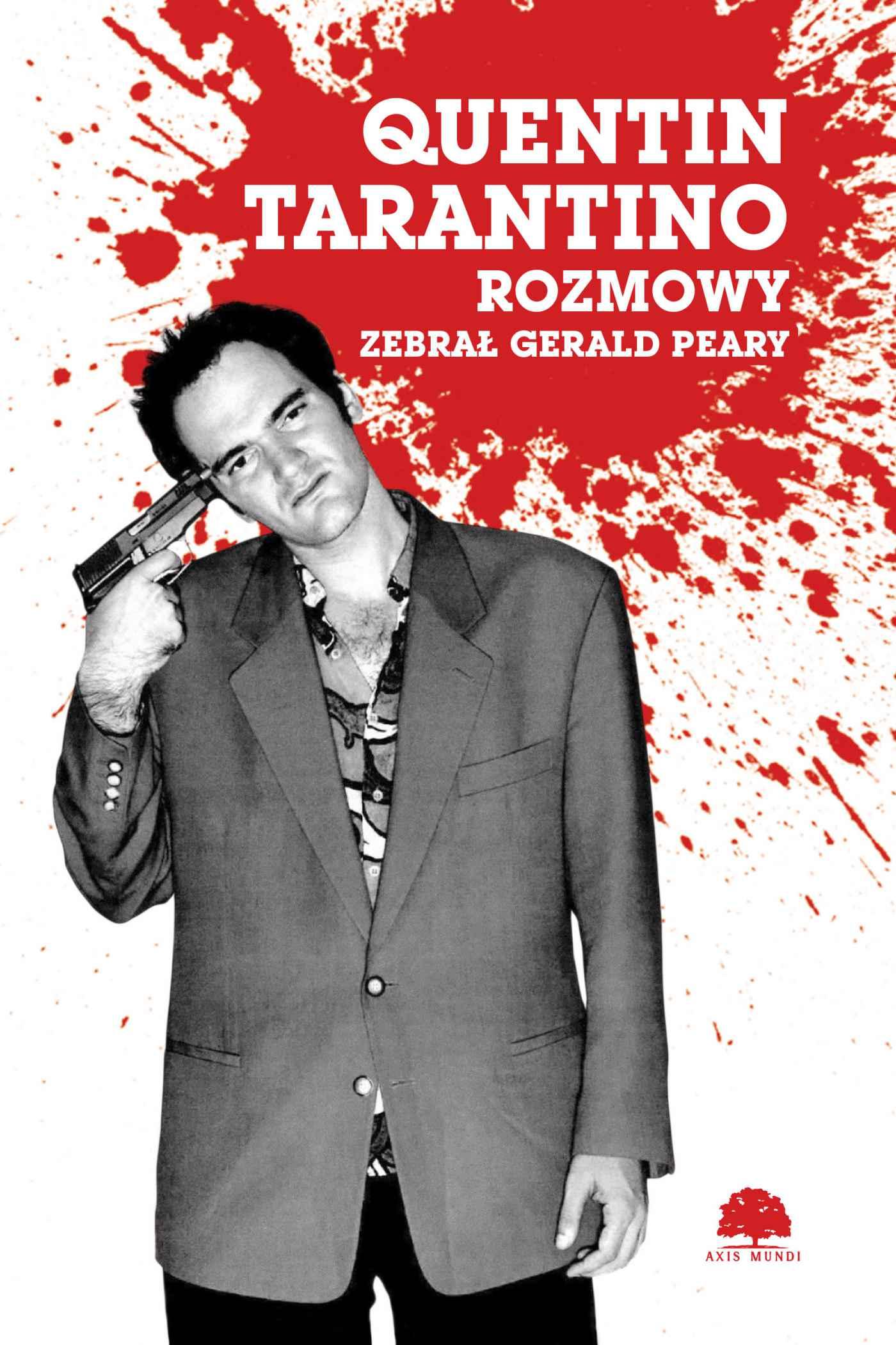 Quentin Tarantino. Rozmowy - Gerald Peary