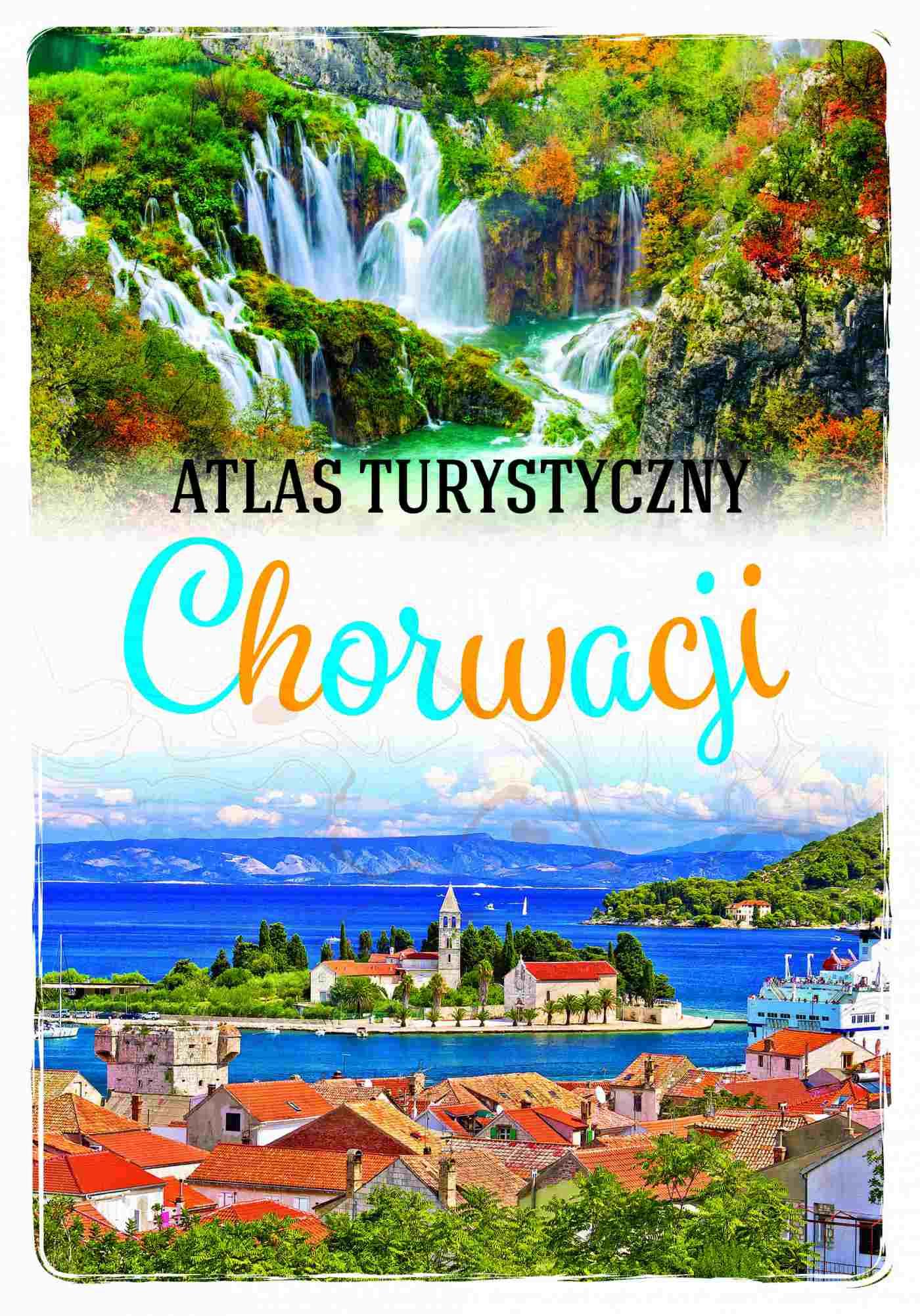 Atlas turystyczny Chorwacji - Ebook (Książka PDF) do pobrania w formacie PDF