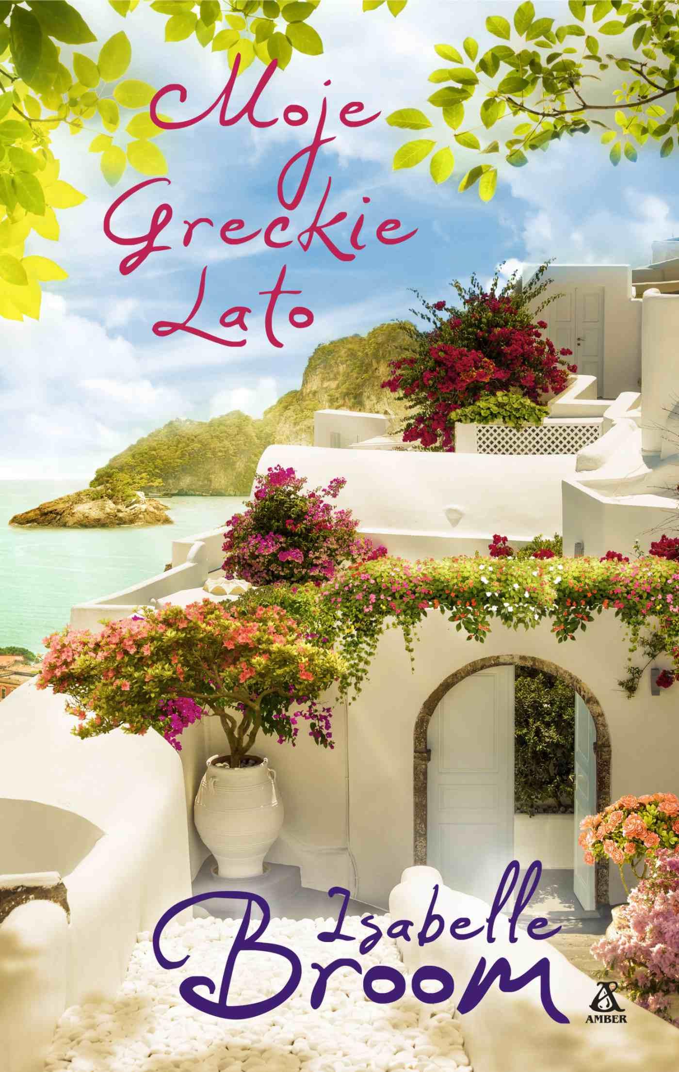 Moje greckie lato - Ebook (Książka EPUB) do pobrania w formacie EPUB