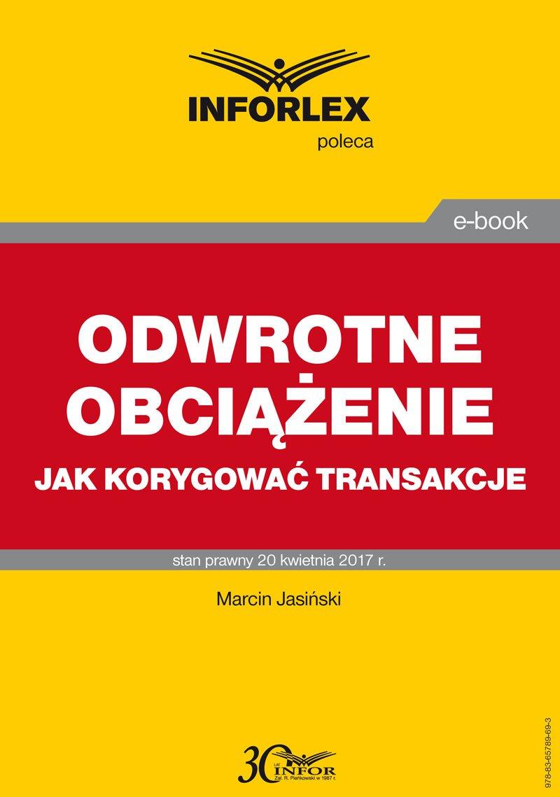 Odwrotne obciążenie jak korygować transakcje - Ebook (Książka PDF) do pobrania w formacie PDF