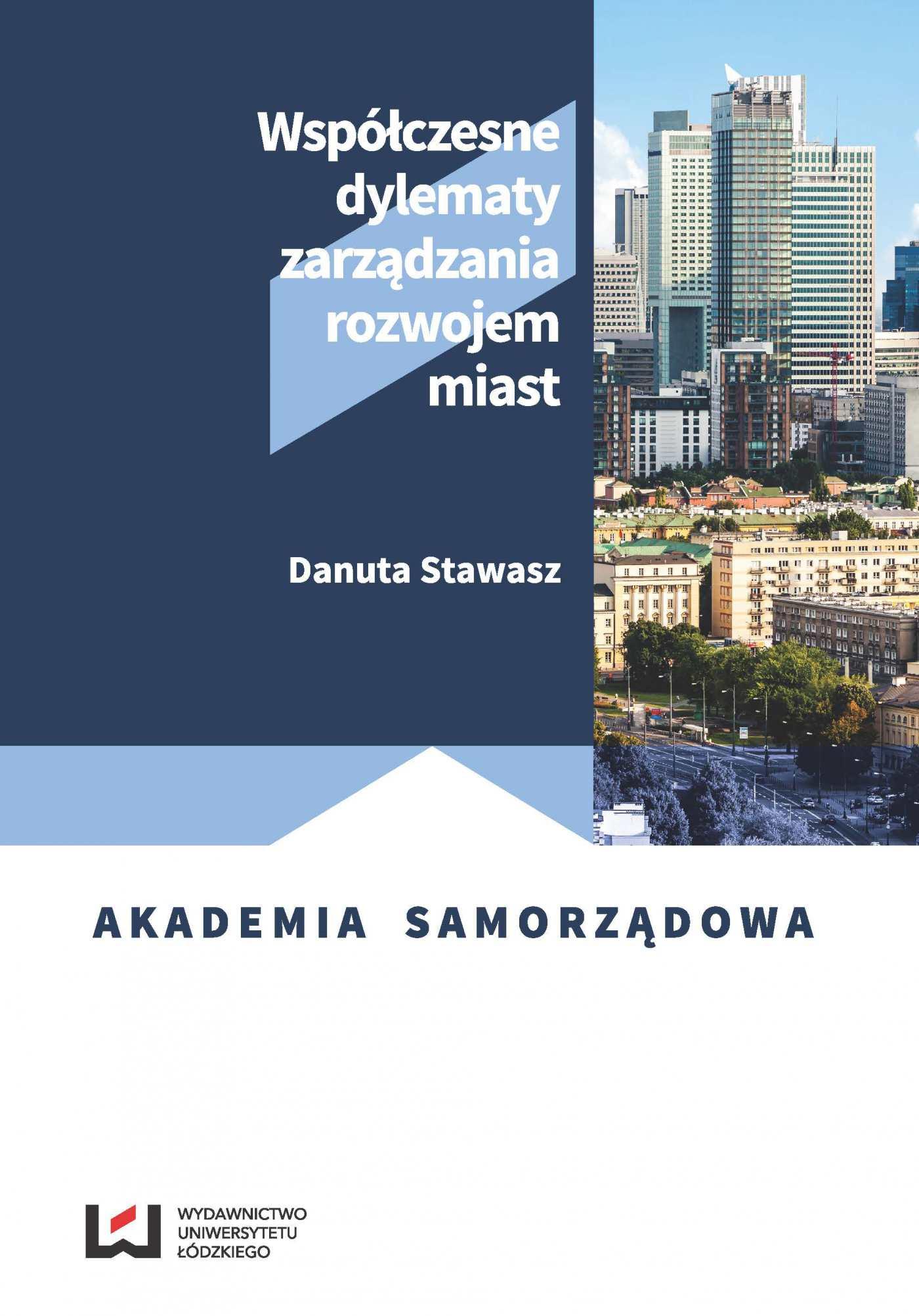 Współczesne dylematy zarządzania rozwojem miast - Ebook (Książka PDF) do pobrania w formacie PDF