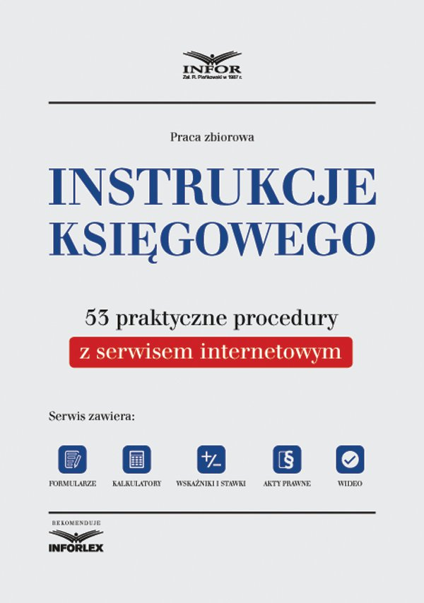 Instrukcje księgowego. 53 praktyczne procedury z serwisem internetowym - Ebook (Książka PDF) do pobrania w formacie PDF