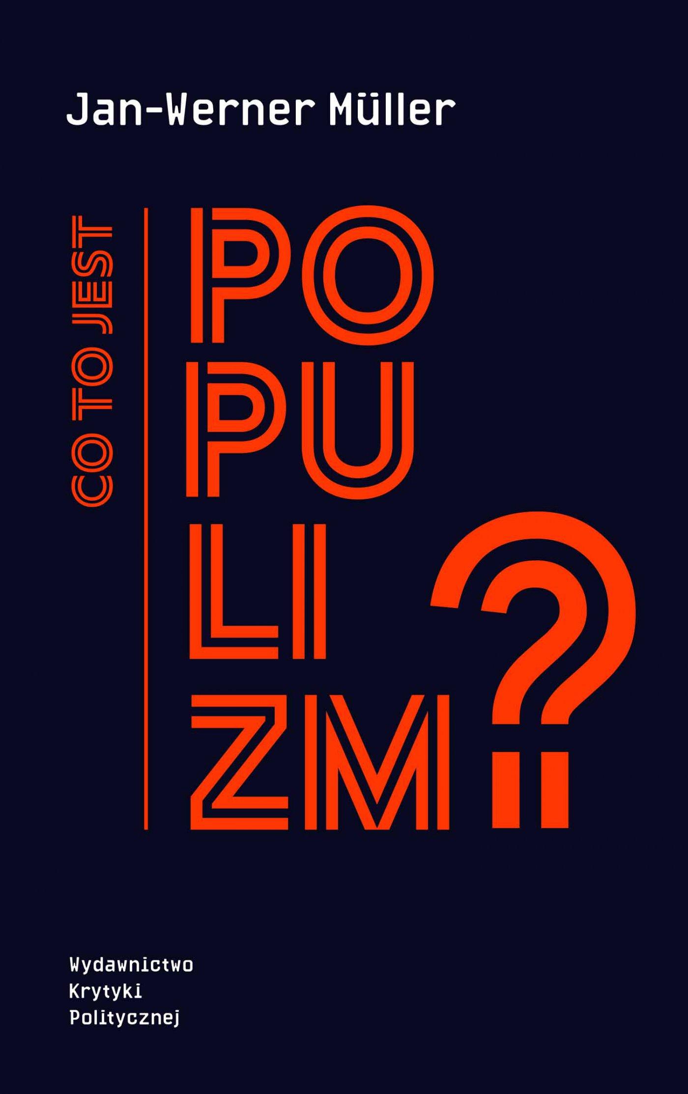 Co to jest populizm? - Ebook (Książka EPUB) do pobrania w formacie EPUB