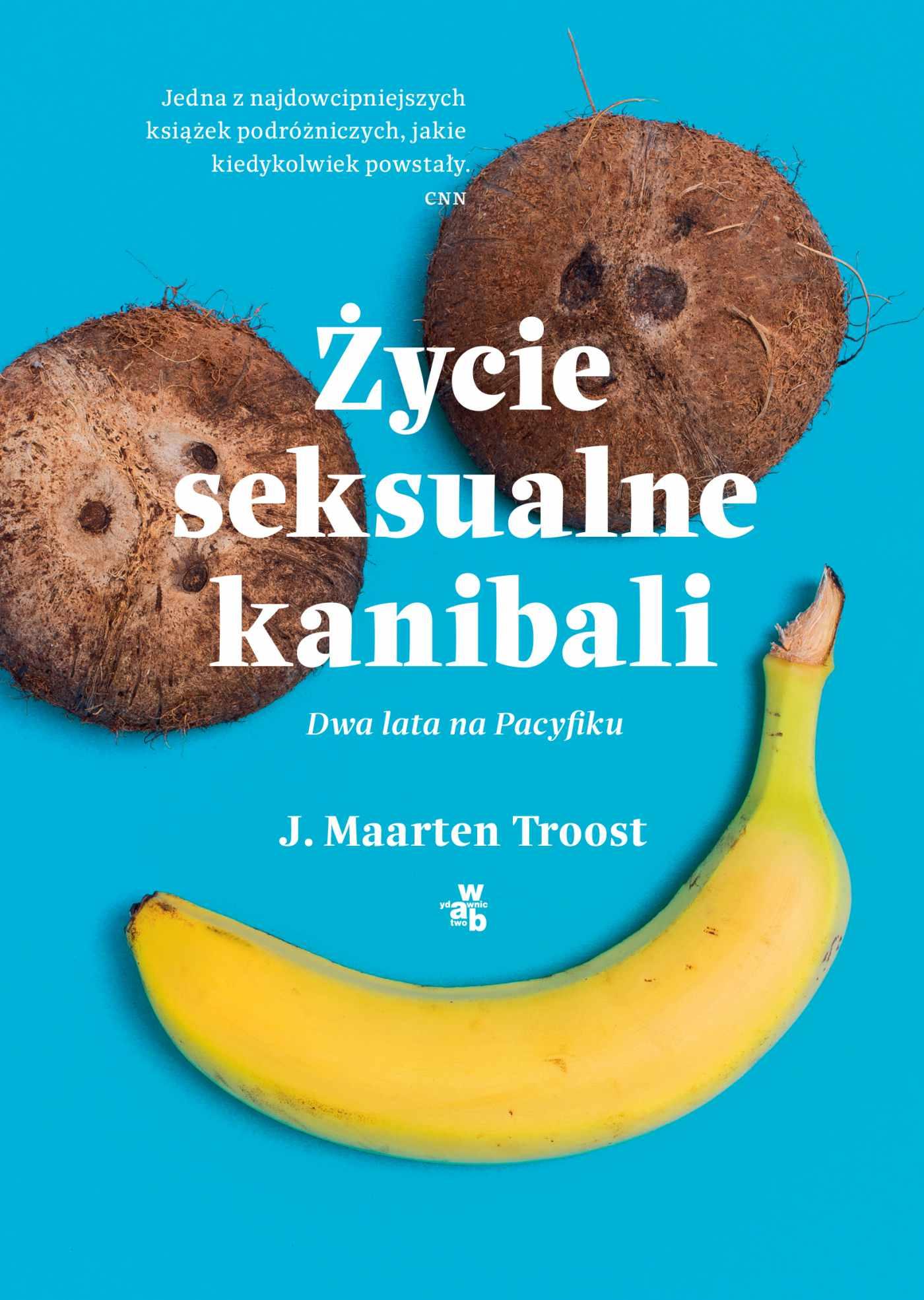 Życie seksualne kanibali - Ebook (Książka na Kindle) do pobrania w formacie MOBI