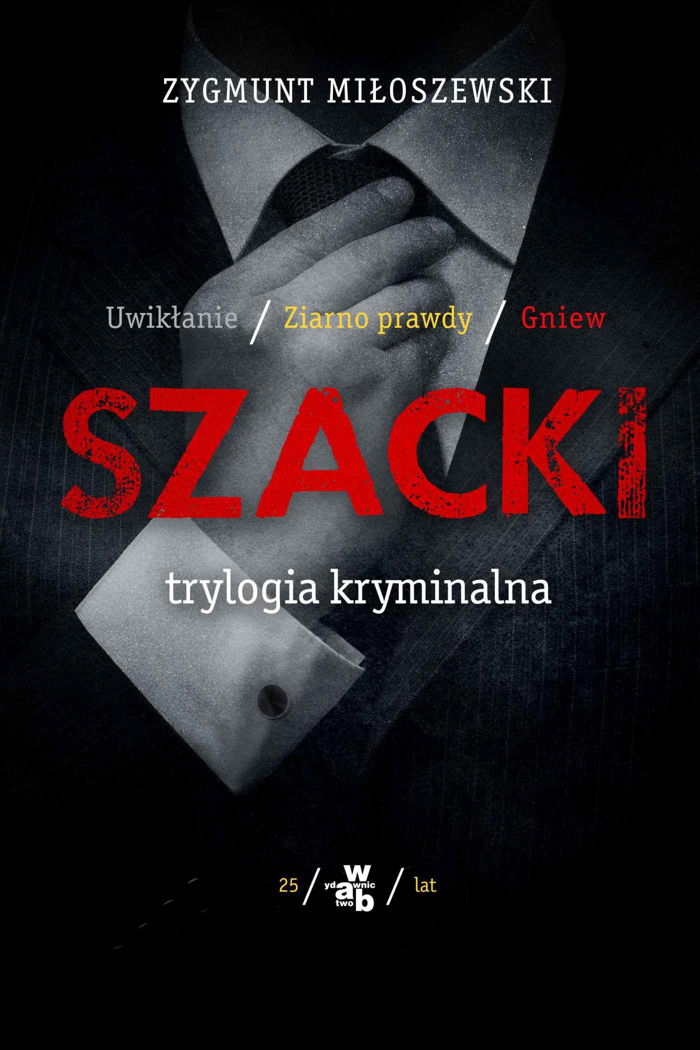 Szacki. Trylogia kryminalna - Ebook (Książka EPUB) do pobrania w formacie EPUB