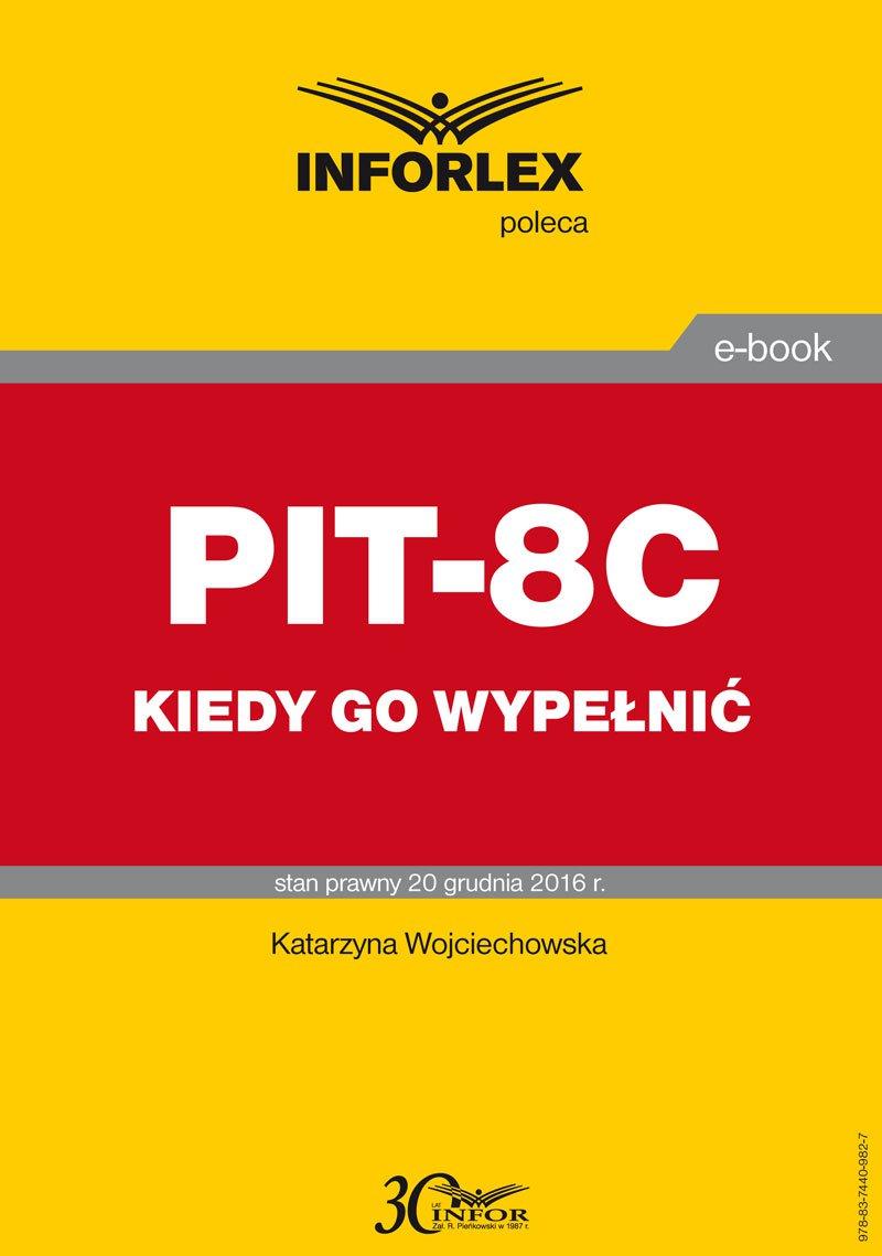 PIT-8C kiedy go wypełnić - Ebook (Książka PDF) do pobrania w formacie PDF