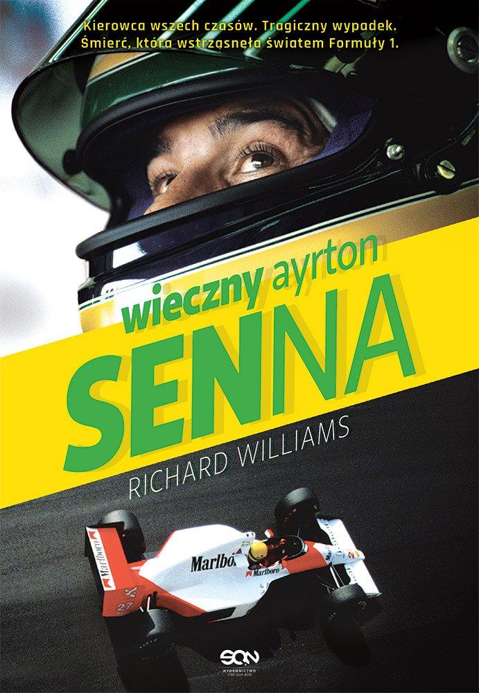 Wieczny Ayrton Senna - Ebook (Książka EPUB) do pobrania w formacie EPUB