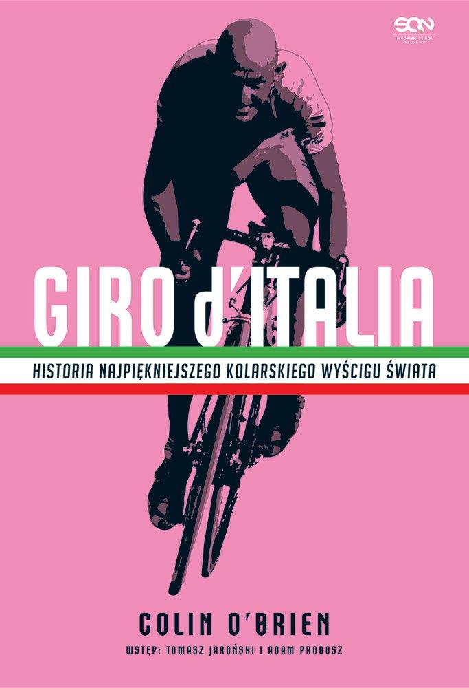 Giro d'Italia. Historia najpiękniejszego wyścigu kolarskiego świata - Ebook (Książka EPUB) do pobrania w formacie EPUB