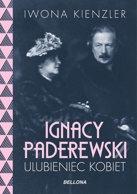 Ignacy Paderewski -  ulubieniec kobiet - Ebook (Książka na Kindle) do pobrania w formacie MOBI