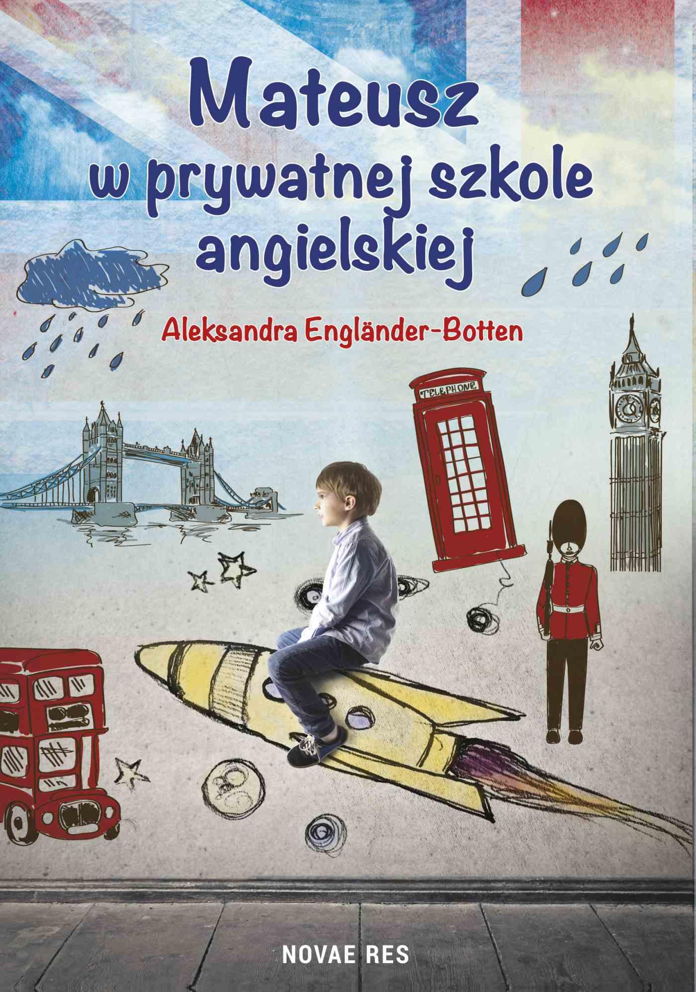 Mateusz w prywatnej szkole angielskiej - Ebook (Książka na Kindle) do pobrania w formacie MOBI
